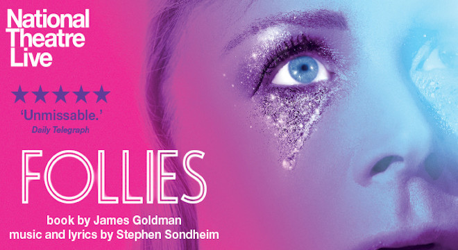 2355 NTLIVE: FOLLIES ENCORE SCREENINGS