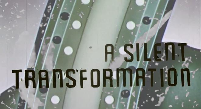 TFF2018:SILENT TRANSFORMATION