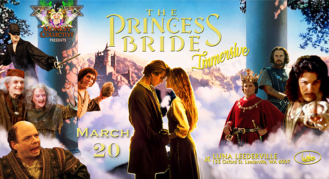 THE PRINCESS BRIDE - MONKEY COLLECTIVE IMMERSIVE