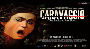 ART ON SCREEN: CARAVAGGIO THE SOUL AND THE BLOOD