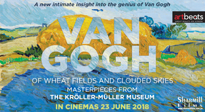ART ON SCREEN: VAN GOGH - OF WHEAT FIELDS AND CLOUDED SKIES