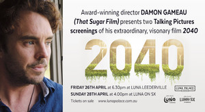 2040 Q&A SCREENINGS WITH DAMON GAMEAU