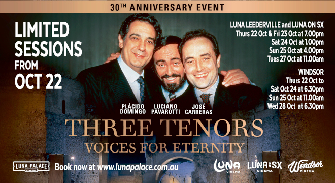 THREE TENORS VOICES OF ETERNITY 30th ANNIVERSARY