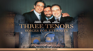 3706 THREE TENORS VOICES OF ETERNITY OPENING EVENT